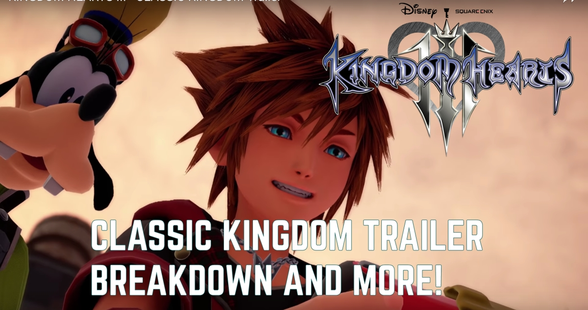 "Kingdom Hearts III: ""Classic Kingdom Trailer"" Analysis and More!"