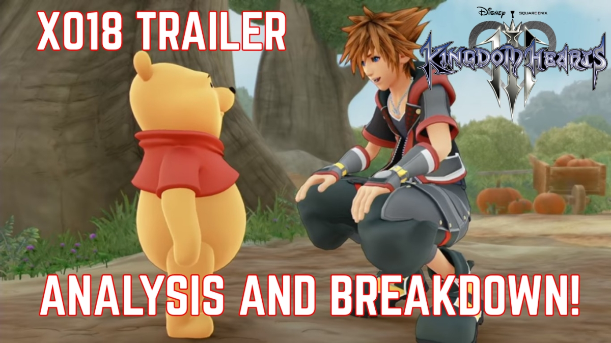 Kingdom Hearts 3: X018 Winnie the Pooh Trailer Analysis and Breakdown!