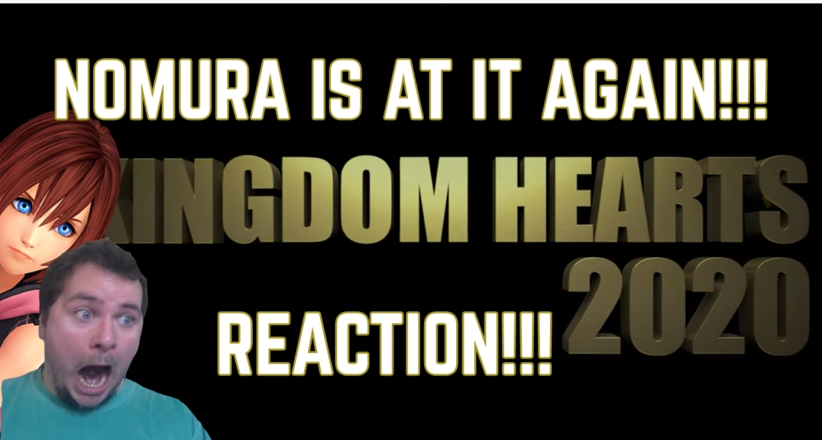 Kingdom Hearts 2020 TRAILER REACTION!!